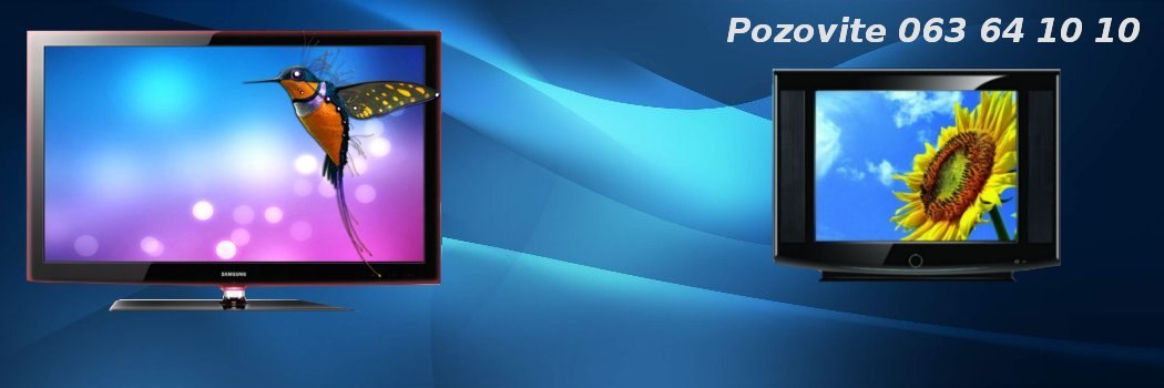 Servis i popravka CRT i LCD televizora - brzo, kvalitetno i povoljno